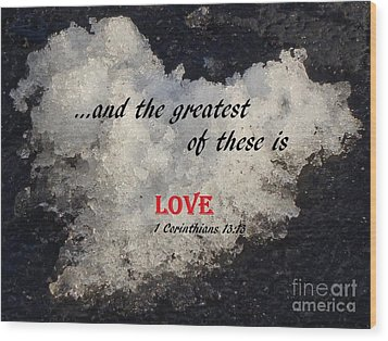 Love Is Great Wood Print by Christina Verdgeline