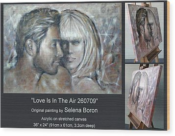 Wood Print featuring the painting Love Is In The Air 260709 Comp by Selena Boron