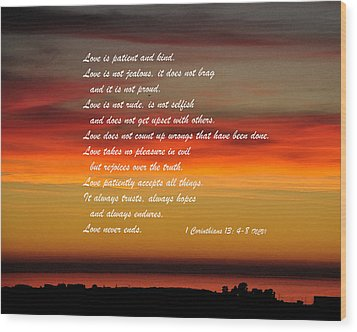 Love Is Patient Wood Print by Kirt Tisdale