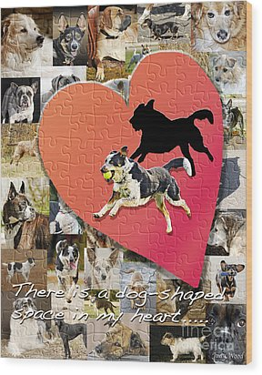 Love Of Dogs--general Version Wood Print by Judy Wood