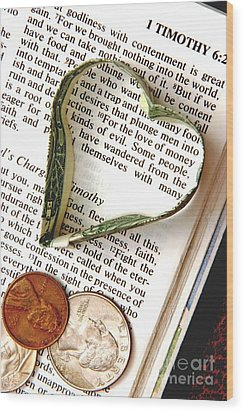 Love Of Money Wood Print by Pattie Calfy