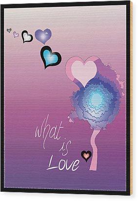 Love Wood Print by Sara Ponte