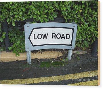 Low Road Wood Print by Marilyn Zalatan