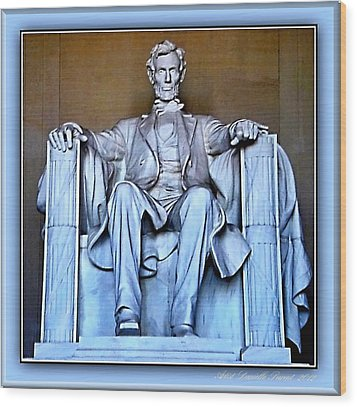 Luminous President Lincoln Wood Print by Danielle  Parent