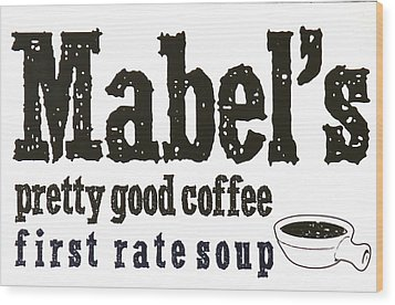 Mabels Cafe Wood Print by Jeff Gater