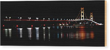 Wood Print featuring the photograph Mackinac Bridge At Night by Michael Donahue