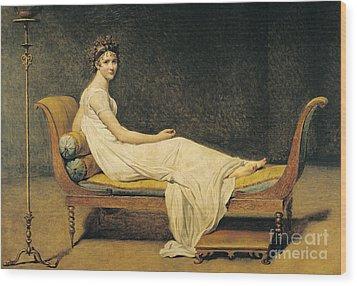 Madame Recamier Wood Print by Jacques Louis David