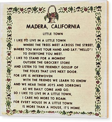 Madera Ca Little Town  Wood Print