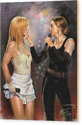 Madonna And Britney Spears  Wood Print by Viola El