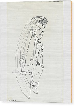 Wood Print featuring the drawing Madonna And Child by Don Koester