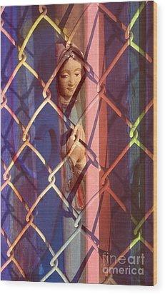 Madonna Photograph - The Virgin Wood Print by Sharon Hudson