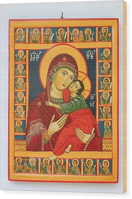 Madonna With Child Jesus Surrounded By Saints Hand Painted Wooden Orthodox Icon Wood Print by Denise Clemenco