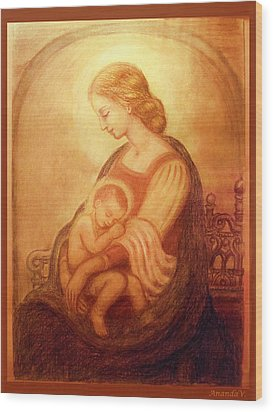 Wood Print featuring the mixed media Madonna With The Sleeping Child by Ananda Vdovic