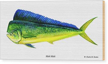 Mahi Mahi Wood Print by Charles Harden