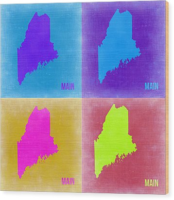 Maine Pop Art Map 2 Wood Print by Naxart Studio