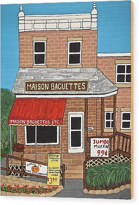 Maison Baguettes Wood Print by Stephanie Moore