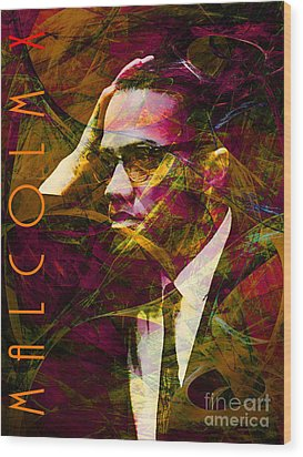 Malcolm X 20140105 With Text Wood Print by Wingsdomain Art and Photography