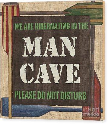 Man Cave Do Not Disturb Wood Print by Debbie DeWitt