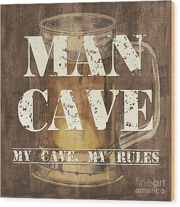 Man Cave My Cave My Rules Wood Print by Debbie DeWitt