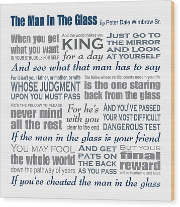 Man In The Glass Poem Wood Print