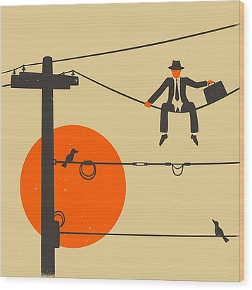 Man On A Wire Wood Print by Jazzberry Blue