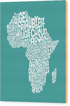Map Of Africa Map Text Art Wood Print by Michael Tompsett