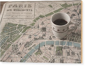 Wood Print featuring the photograph Map Of Paris And Demi Tasse by Brooke T Ryan