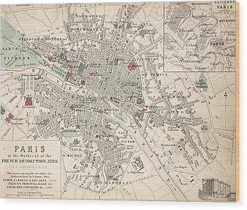 Map Of Paris At The Outbreak Of The French Revolution Wood Print by French School