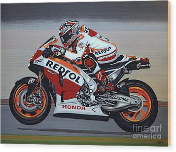 Marc Marquez Wood Print by Paul Meijering