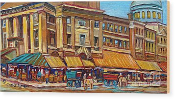 Marche Bonsecours Old Montreal Wood Print by Carole Spandau