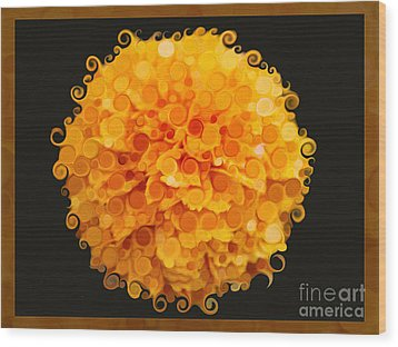 Marigold Magic Abstract Flower Art Wood Print