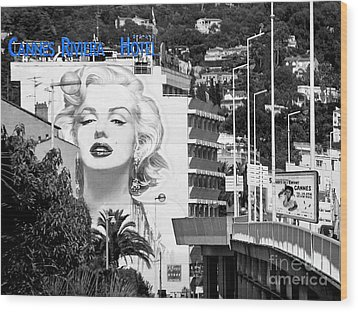Wood Print featuring the photograph Marilyn In Cannes by Jennie Breeze