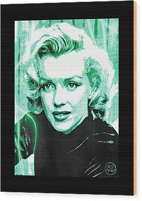 Marilyn Monroe - Green Wood Print by Absinthe Art By Michelle LeAnn Scott