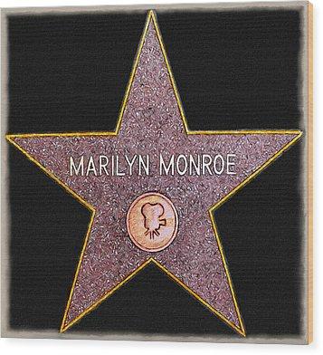 Marilyn Monroe's Star Painting  Wood Print by Bob and Nadine Johnston