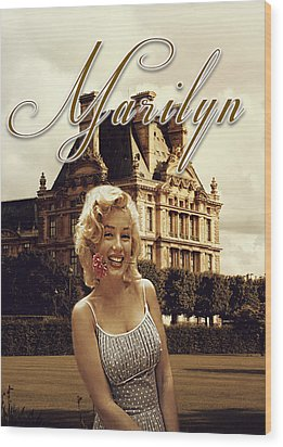 Marilyn Paris Monroe Wood Print
