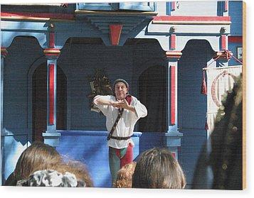Maryland Renaissance Festival - A Fool Named O - 121226 Wood Print by DC Photographer