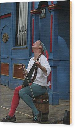 Maryland Renaissance Festival - A Fool Named O - 121255 Wood Print by DC Photographer