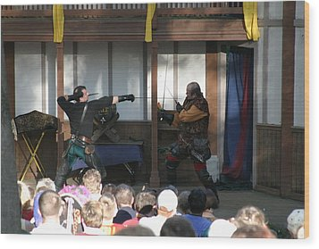 Maryland Renaissance Festival - Hack And Slash - 12127 Wood Print by DC Photographer