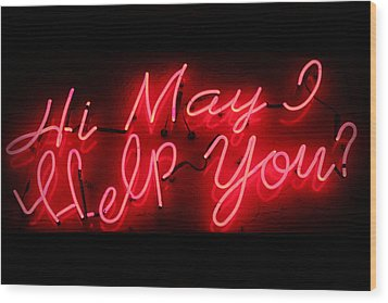 May I Help You Wood Print by Lynn Sprowl