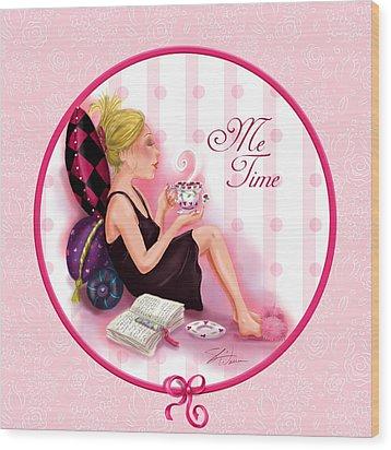 Me Time Wood Print by Shari Warren