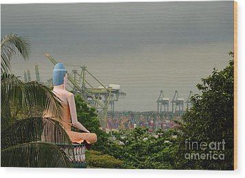 Wood Print featuring the photograph Meditating Buddha Views Container Seaport Singapore by Imran Ahmed