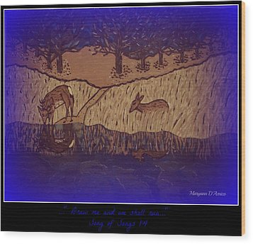 Meditation Number 6 Song Of Songs Wood Print by Maryann  DAmico