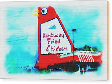 Wood Print featuring the painting Meet Me At The Big Chicken by Ted Azriel