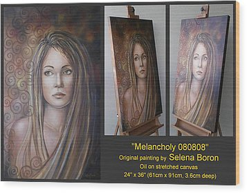 Wood Print featuring the painting Melancholy 080808 Comp by Selena Boron