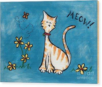Meow Wood Print by Diane Smith