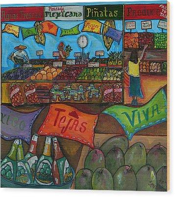 Mercado Mexicana Wood Print by Patti Schermerhorn