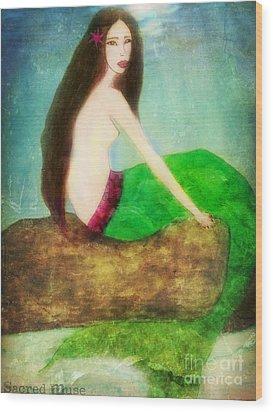 Mermaid  Wood Print by Sacred  Muse