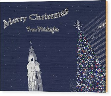 Merry Christmas From Philly Wood Print by Photographic Arts And Design Studio