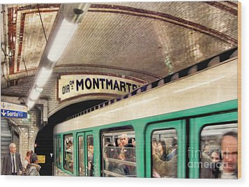 Wood Print featuring the photograph Metro To Montmartre. Paris   by Jennie Breeze