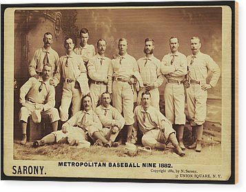 Metropolitan Baseball Nine Team In 1882 Wood Print by Bill Cannon